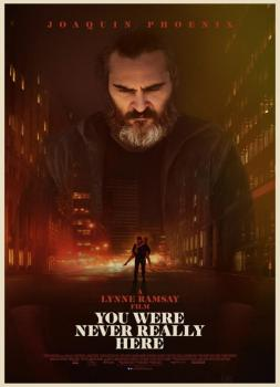 A Beautiful Day (2017)<br><small><i>You Were Never Really Here</i></small>