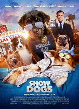 Show Dogs - Agenten auf vier Pfoten (2018)<br><small><i>Show Dogs</i></small>