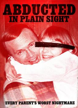 Abducted in Plain Sight (2017)<br><small><i>Abducted in Plain Sight</i></small>