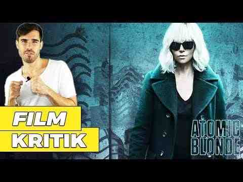 Atomic Blonde - Filmkritix Kritik Review