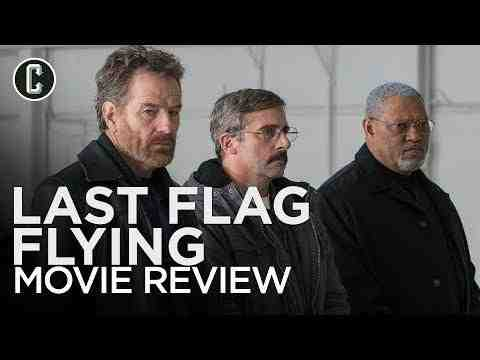 Last Flag Flying - Collider Movie Review