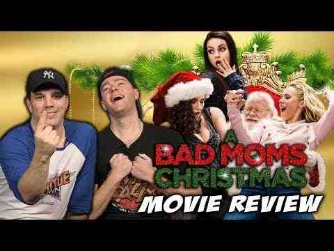 A Bad Moms Christmas - Schmoeville Movie Review