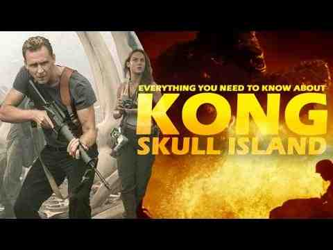 Kong: Skull Island - Everything You Need To Know