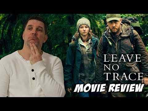 Leave No Trace - Schmoeville Movie Review