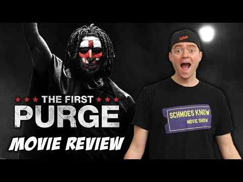 The First Purge - Schmoeville Movie Review