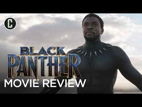 Black Panther - Collider Movie Review