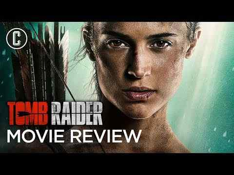 Tomb Raider - Collider Movie Review