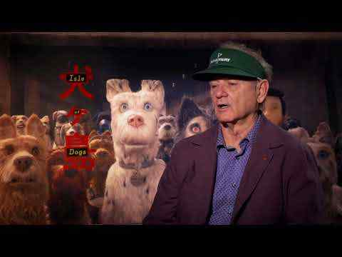 Isle of Dogs - Bill Murray