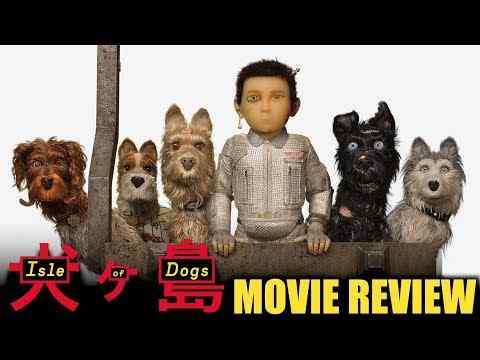 Isle of Dogs - Chris Stuckmann Movie review