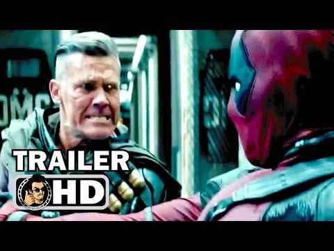 Deadpool 2 - TV Spot & Trailer