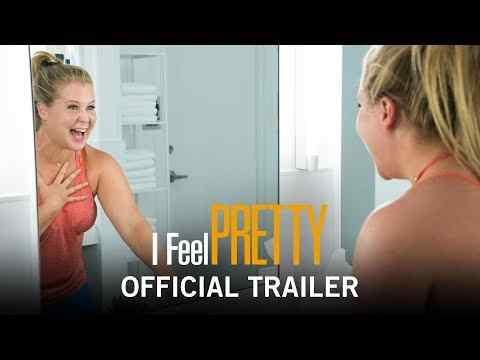 I Feel Pretty - trailer 1