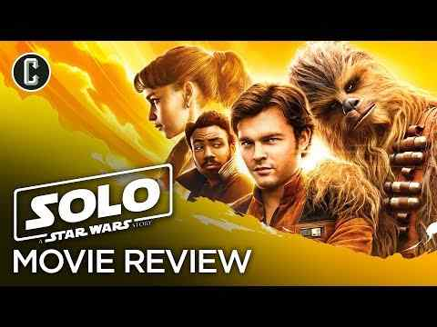 Solo: A Star Wars Story - Collider Movie Review