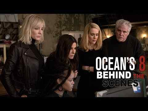 Ocean's 8 - Behind The Scenes