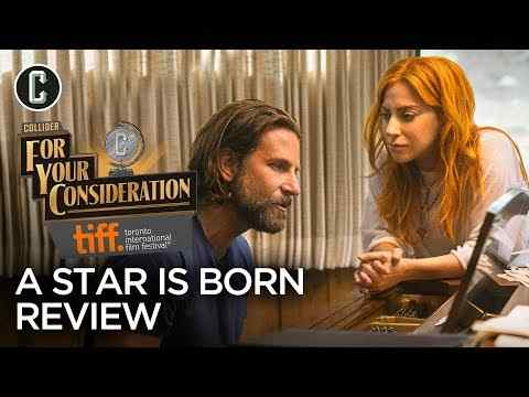 A Star Is Born - Collider Movie Review